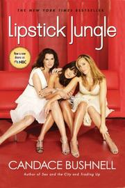 Cover of: LIPSTICK JUNGLE | Candace Bushnell