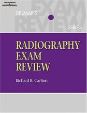 Thomson Delmar Learnings Radiography Exam Review