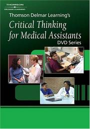 Cover of: Thomson Delmar Learning?s Critical Thinking for Medical Assistants DVD Program 4 | Thomson Delmar Learning