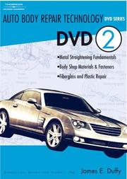 Cover of: AUTO BODY REPAIR TECHNOLOGY DVD 2 (Auto Body Repair Technology) | James E. Duffy