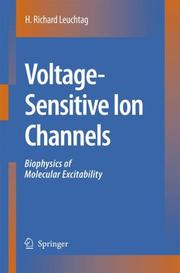 Voltage-Sensitive Ion Channels by H. Richard Leuchtag