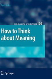 Cover of: How to Think about Meaning