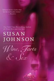 Cover of: Wine, Tarts,  &  Sex
