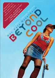 Beyond Cool by Bev Katz Rosenbaum