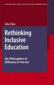 Cover of: Rethinking Inclusive Education: The Philosophers of Difference in Practice (Inclusive Education: Cross Cultural Perspectives)