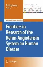 Cover of: Frontiers in Research of the Renin-Angiotensin System on Human Disease (Proteases in Biology and Disease)