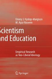 Cover of: Scientism and Education | Emery J. Hyslop-Margison