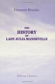 Cover of: The history of Lady Julia Mandeville: In two volumes. By the translator of Lady Catesby's letters.