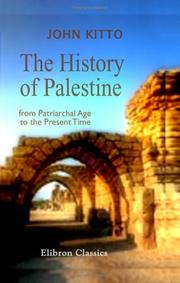 Cover of: The History of Palestine from the Patriarchal Age to the Present Time