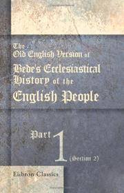 Cover of: The Old English Version of Bede's Ecclesiastical History of the English People