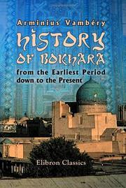 Cover of: History of Bokhara from the Earliest Period down to the Present