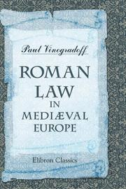 Cover of: Roman Law in Mediæval Europe