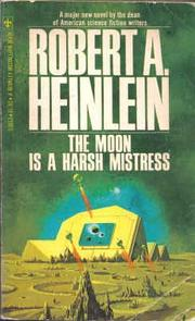Cover of: The Moon Is a Harsh Mistress
