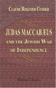 Cover of: Judas Maccabæus, and the Jewish War of Independence