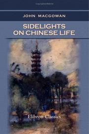 Cover of: Sidelights on Chinese Life