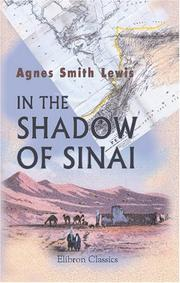 In the Shadow of Sinai by Agnes Smith Lewis