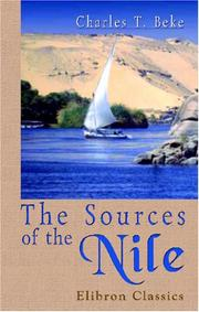 Cover of: The Sources of the Nile | Charles Tilstone Beke