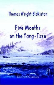 Cover of: Five months on the Yang-Tsze