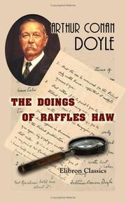 The Doings of Raffles Haw by Sir Arthur Conan Doyle
