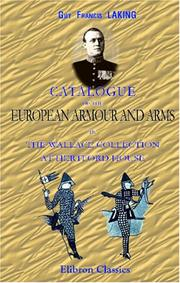 Cover of: Catalogue of the European Armour and Arms in the Wallace Collection at Hertford House