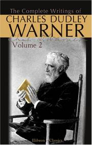 Cover of: The Complete Writings of Charles Dudley Warner: Volume 2