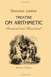 Cover of: Treatise on arithmetic, practical and theoretical