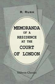 Cover of: Memoranda of a residence at the court of London