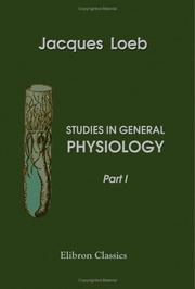 Cover of: Studies in general physiology
