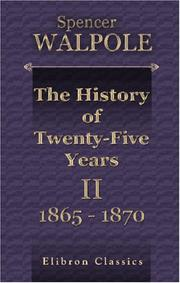 Cover of: The History of Twenty-Five Years