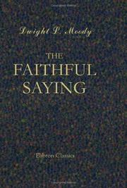 Cover of: The Faithful Saying: A Series of Addresses. Revised