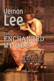 Cover of: The enchanted woods: and other essays on the genius of places