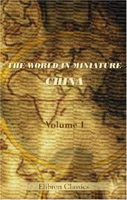 Cover of: The World in Miniature. China | Author unknown