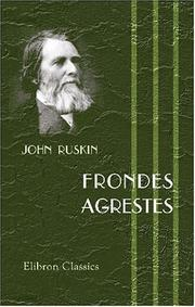 Cover of: Frondes agrestes: Readings in 'Modern painters'