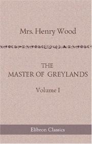 Cover of: The Master of Greylands | Mrs. Henry Wood