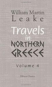 Cover of: Travels in Northern Greece | William Martin Leake