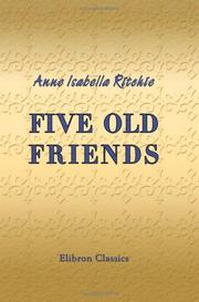 Cover of: Five Old Friends | Anne Thackeray Ritchie