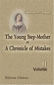 Cover of: The Young Step-Mother; or, A Chronicle of Mistakes