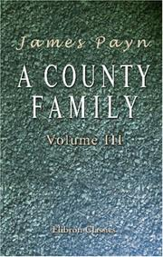 Cover of: A County Family: Volume 3