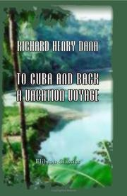 Cover of: To Cuba and Back. A Vacation Voyage