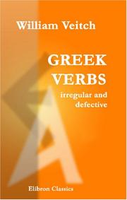 Cover of: Greek verbs irregular and defective