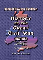 Cover of: History of the Great Civil War 1642-1649 | Gardiner, Samuel Rawson