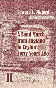 Cover of: A Land March from England to Ceylon Forty Years Ago