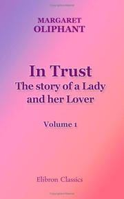 Cover of: In Trust. The story of a Lady and her Lover