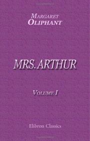 Cover of: Mrs. Arthur | Margaret Oliphant