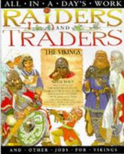 Cover of: Raiders and Traders and Other Jobs for Vikings (All in a Day's Work)