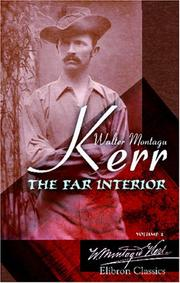 Cover of: The Far Interior | Walter Montagu Kerr