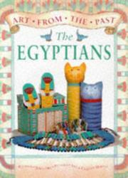 Cover of: The Egyptians (Art from the Past)