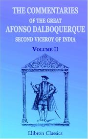 Cover of: The Commentaries of the Great Afonso Dalboquerque, Second Viceroy of India | Afonso de Albuquerque