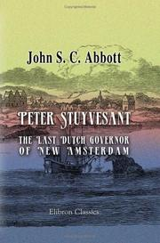 Cover of: Peter Stuyvesant, the Last Dutch Governor of New Amsterdam