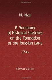 Cover of: A Summary of Historical Sketches on the Formation of the Russian Laws